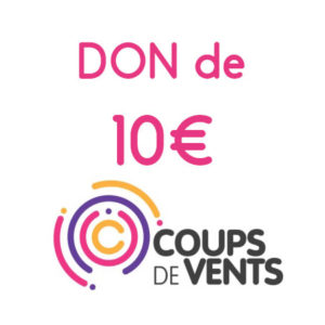 coups-de-vents-don-10-euros