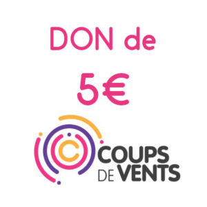 coups-de-vents-don-5-euros